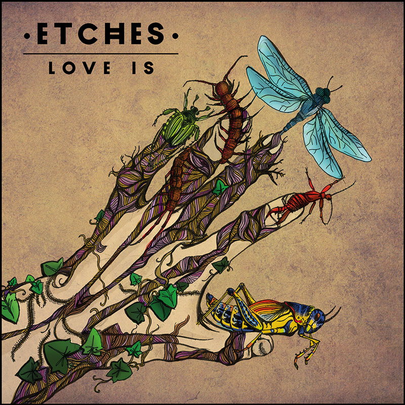 Etches - Love Is